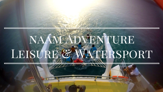 Nothing Compares to Naam Adventure Leisure and Watersport