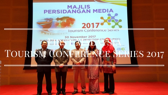 Malaysia's First Tourism Conference Series 2017