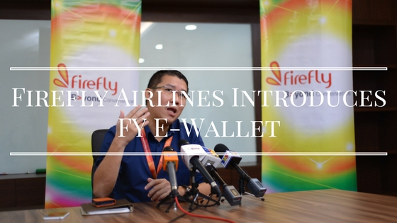 Firefly Airlines Introduces FY e-Wallet