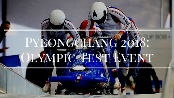Pyeongchang 2018: Olympic Test Event