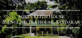 Agnes Keith House & English Tea House, Sandakan