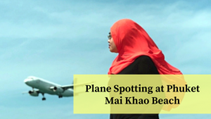 Plane Spotting Near Airport Phuket