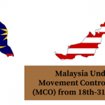 Malaysia Movement Control Order (MCO) from 18th-31st March